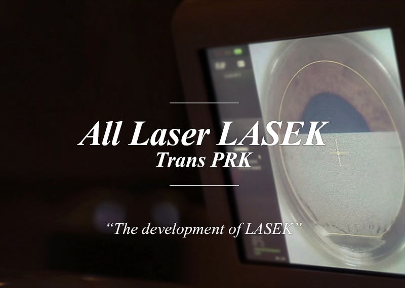 All Laser LASEK Trans PRK The development of LASEK